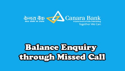 How to Check Canara Bank Account Balance Through Missed Call