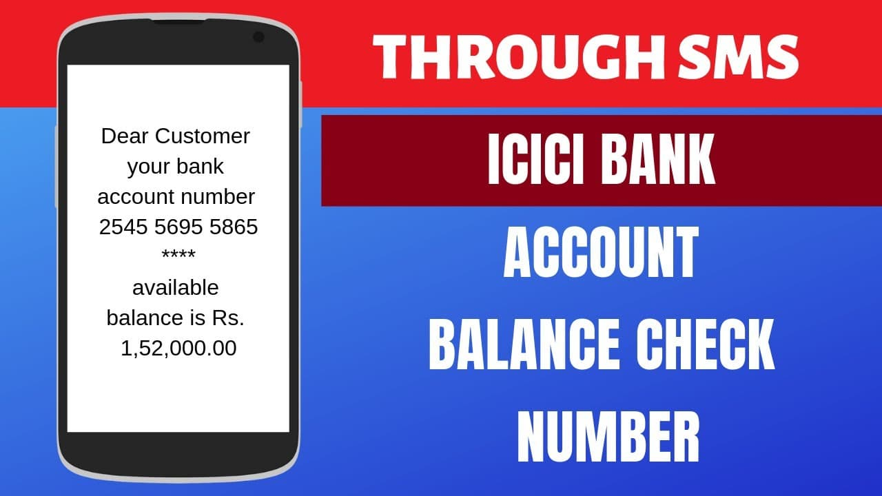 How to Check ICICI Bank Account Balance by SMS, Call, Netbanking