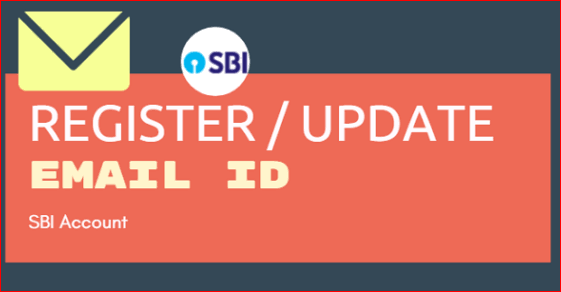 How To Register / Update Email ID in SBI Bank Account?